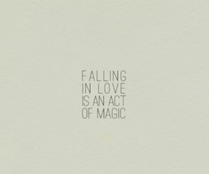 falling in love, magic, and quote image
