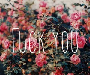 flowers and fuck you image