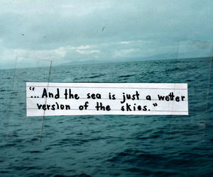 sea, sky, and quote image