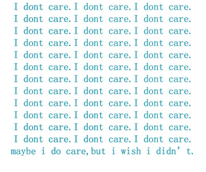 quotes, txt, and i dont care. image