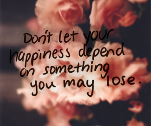 quotes, happiness, and flowers image
