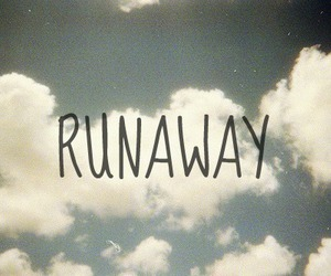 runaway, sky, and quote image