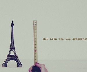 Dream, paris, and high image
