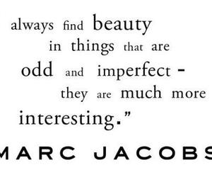 beauty, quotes, and marc jacobs image
