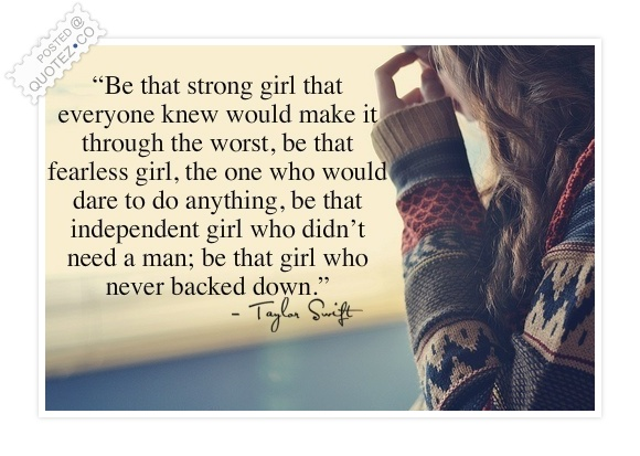 Be A Strong Girl Inspirational Quote « QUOTEZ.CO