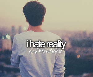reality, hate, and quote image