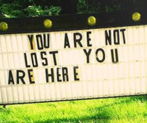 here, lost, and you image