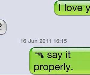 text, funny, and I Love You image