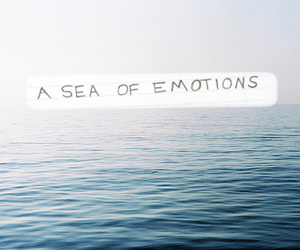 emotions, quote, and sea image