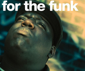 Funk and notorious big image