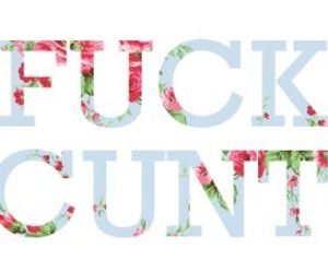 cunt, floral, and cute image