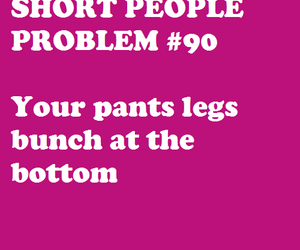 funny, true, and short people problems image