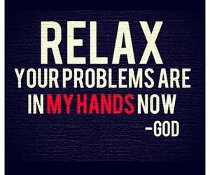 god, problem, and relax image