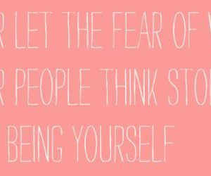 quote, fear, and be yourself image