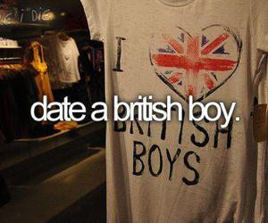 things to do before i die and date a british boy image