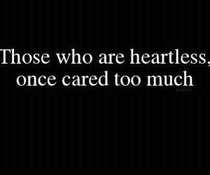 quote, care, and heartless image