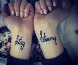 stay strong, tattoo, and strong image