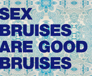bruises, sex, and typography image
