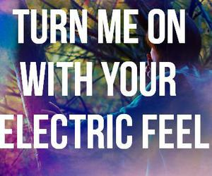 MGMT, electric feel, and quote image