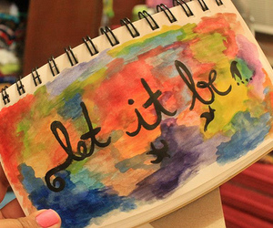let it be, quote, and art image