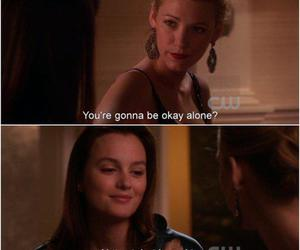 gossip girl, quote, and alone image