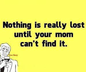 mom, quote, and funny image