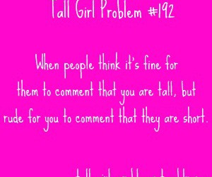 tall girl problems image