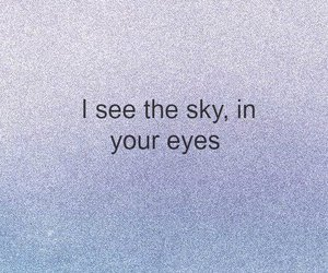 eyes, sky, and quote image