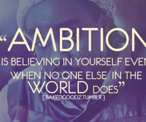 ambition and quote image