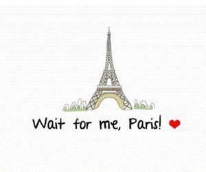 paris, wait, and quote image
