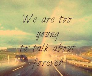 young, forever, and quote image