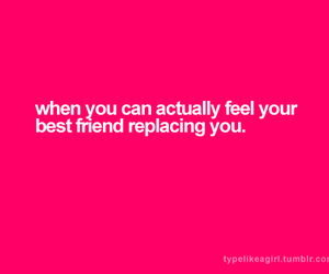 best friend, feeling, and replacement image