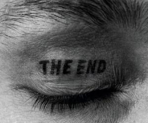 the end, black and white, and eye image