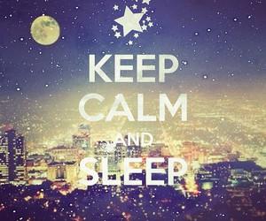 sleep, keep calm, and night image