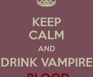 the vampire diaries, blood, and keep calm image