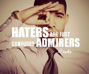 Drake, haters, and quote image