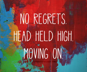 quote, no regrets, and text image