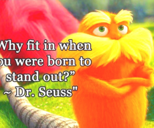 quote, Dr. Seuss, and lorax image
