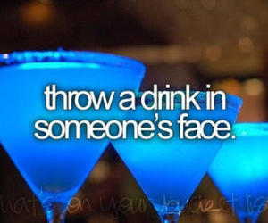 drink, before i die, and face image