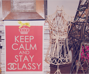 keep calm, chanel, and classy image