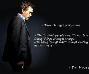quote, dr house, and change image