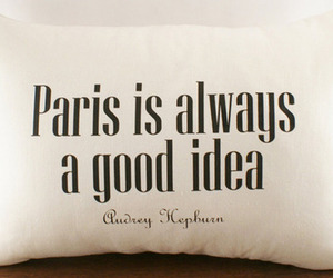 paris, quote, and audrey hepburn image