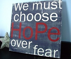choose, hope, and life image