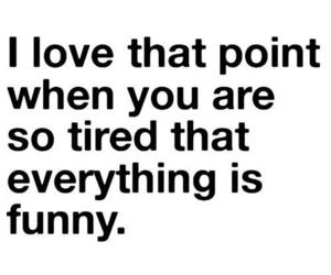 funny, tired, and quotes image