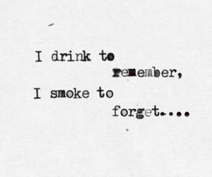 drink, smoke, and quote image