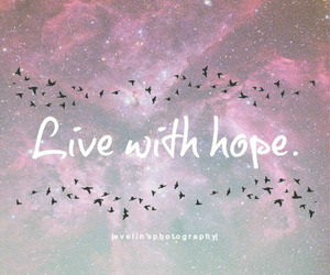 quote, hope, and live image