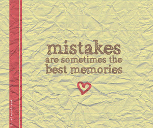 mistakes, memories, and quote image