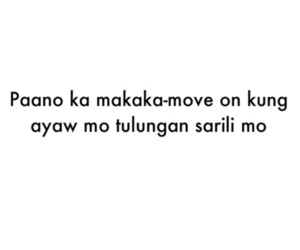 53 Images About Tagalog Quotes On We Heart It See More About