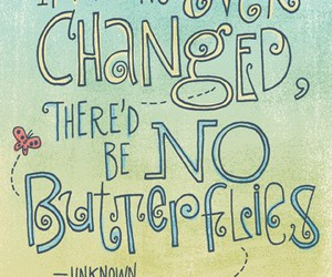 quotes, butterfly, and change image