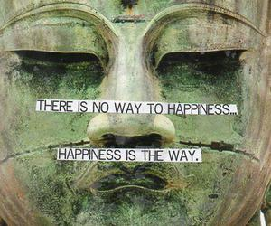 happiness, quote, and Buddha image